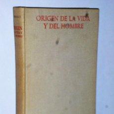 Libros de segunda mano: ORIGEN DE LA VIDA Y DEL HOMBRE. Lote 121523079