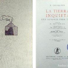 Livros em segunda mão: LA TIERRA INQUIETA : UNA GEOLOGÍA PARA TODOS / R. GHEYSELINCK. BARCELONA : LABOR, 1961.. Lote 121645159