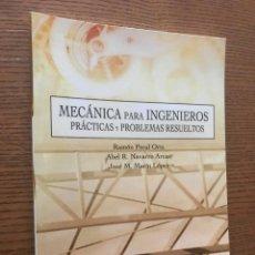 Libros de segunda mano de Ciencias: MECÁNICA PARA INGENIEROS. PRÁCTICAS Y PROBLEMAS RESUELTOS. RAMON PERAL. ABEL R. NAVARRO. JOSÉ MARÍN. Lote 121667619