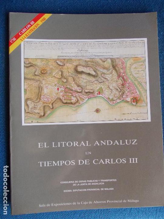 EL LITORAL ANDALUZ EN TIEMPOS DE CARLOS III (Libros de Segunda Mano - Ciencias, Manuales y Oficios - Paleontología y Geología)