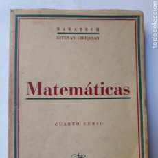 Second hand books of Sciences - Matemáticas cuarto curso del bachillerato benigno Baratech Zaragoza 1953 - 121864587