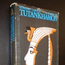 Libros de segunda mano: LA TUMBA DE TUTANKHAMON / HOWARD CARTER. 1ª EDICION 1976. Lote 121949295