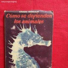 Libros de segunda mano: COMO SE DEFIENDEN LOS ANIMALES.RAMON MARGALEF. COLECCION ESTUDIO NUM 86 SEIX BARRAL.. Lote 122101223