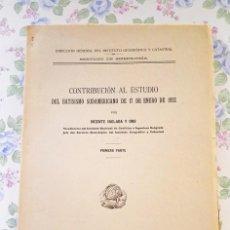 Libros de segunda mano: 1943 SISMOLOGÍA CONTRIBUCIÓN ESTUDIO BATISISMO SUDAMERICANO 17 ENERO 1922 VICENTE INGLADA Y ORS. Lote 122194099