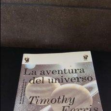Libros de segunda mano de Ciencias: LA AVENTURA DEL UNIVERSO. TIMOTHY FERRIS. CRITICA/DRAKONTOS 1999. DE ARISTOTELES A LA TEORIA DE LOS. Lote 122287755