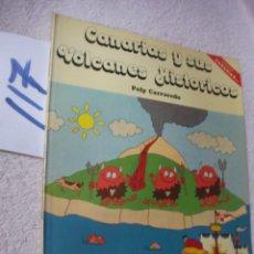 Livros em segunda mão: CANARIAS Y SUS VOLCANES HISTORICOS. Lote 122308971