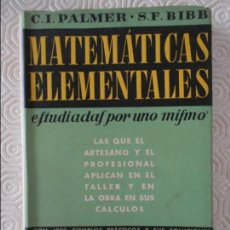 Libros de segunda mano de Ciencias: ARITMETICA. MATEMATICAS ELEMENTALES. ESTUDIADAS POR UNO MISMO. LAS QUE EL ARTESANO Y EL PROFESIONAL . Lote 122339947