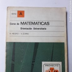 Libros de segunda mano de Ciencias: MATEMÁTICAS - CURSO DE MATEMÁTICAS ORIENTACIÓN UNIVERSITARIA NEGRO Y ZORÍO ALHAMBRA 1978. Lote 122020403
