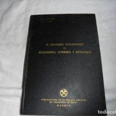 Libros de segunda mano: EL EQUILIBRIO FISICOQUIMICO EN METALOGENIA,LITOGENIA Y METALURGIA.I.ROSO DE LUNA.MADRID 1947. Lote 122457695