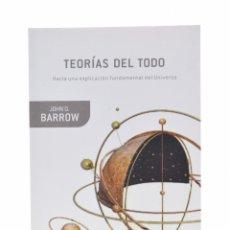 Libros de segunda mano de Ciencias: TEORÍAS DEL TODO. HACIA UNA EXPLICACIÓN FUNDAMENTAL DEL UNIVERSO - BARROW, JOHN D.. Lote 122582466
