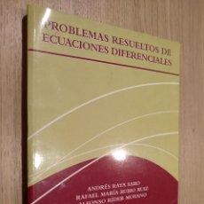 Libros de segunda mano de Ciencias: PROBLEMAS RESUELTOS DE ECUACIONES DIFERENCIALES. RAYA SARO, ANDRÉS RUBIO RUIZ, RAFAEL MARÍA RÍDER M. Lote 122617599