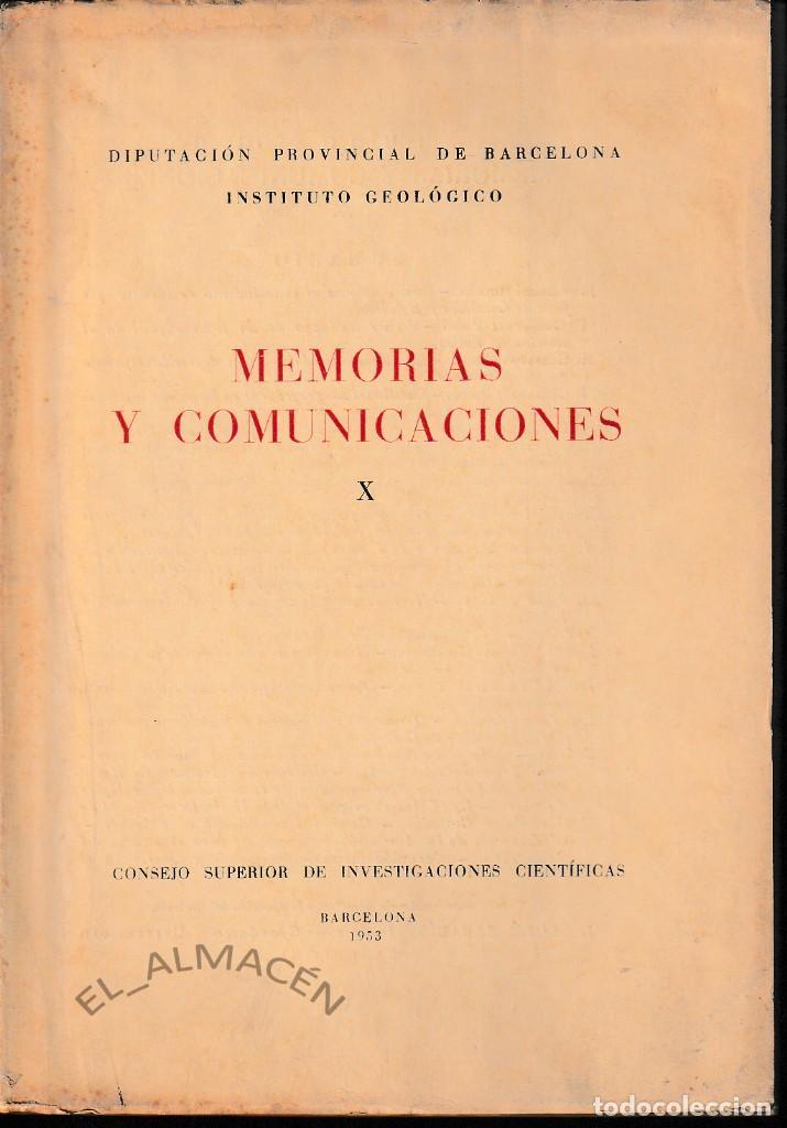 MEMORIAS Y COMUNICACIONES X (CSIC - INSTITUTO GEOLÓGICO BARCELONA 1953) SIN USAR (Libros de Segunda Mano - Ciencias, Manuales y Oficios - Paleontología y Geología)