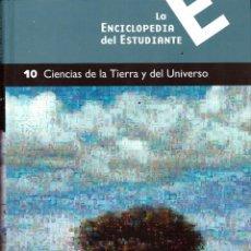 Libros de segunda mano de Ciencias: LA ENCICLOPEDIA DEL ESTUDIANTE, TOMO 10: CIENCIAS DE LA TIERRA Y DEL UNIVERSO - SANTILLANA, EL PAIS. Lote 122730767