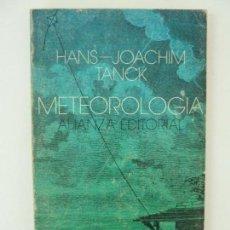 Libros de segunda mano de Ciencias: METEOROLOGÍA. HANS JOACHIM. Lote 122777451