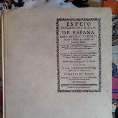 Libros de segunda mano: ESPEJO CRISTALINO DE LAS AGUAS DE ESPAÑA (1697) FACSIMIL INSTITUTO GEOLOGICO Y MINERO DE ESPAÑA 1979. Lote 122791823