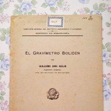 Libros de segunda mano: 1943 CUADERNO DE SISMOLOGÍA EL GRAVIMETRO BOLIDEN G. SANS HUELIN. Lote 122860991
