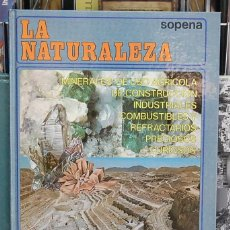 Libros de segunda mano: LA NATURALEZA, REINO MINERAL. EDITORIAL SOPENA. Lote 123332555