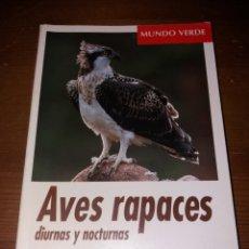 Libros de segunda mano: AVES RAPACES DIURNAS Y NOCTURNAS - EVEREST. Lote 123542510