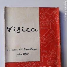 Libros de segunda mano de Ciencias: CIENCIAS FÍSICA - FÍSICA 6º CURSO DEL BACHILLERATO PLAN 1957 MINGARRO SUMMA 1971. Lote 123580492