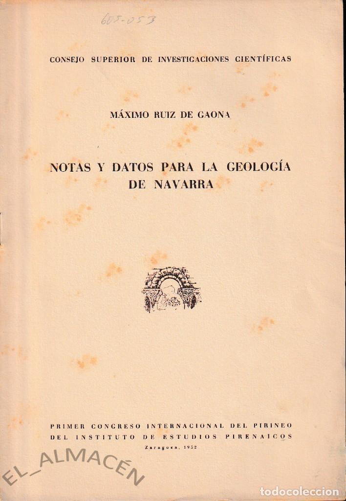 NOTAS Y DATOS PARA LA GEOLOGÍA DE NAVARRA (RUIZ DE GAONA 1952) SIN USAR (Libros de Segunda Mano - Ciencias, Manuales y Oficios - Paleontología y Geología)