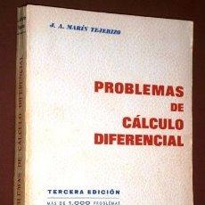 Libros de segunda mano de Ciencias: PROBLEMAS DE CÁLCULO DIFERENCIAL POR JUAN ANTONIO MARÍN TEJERIZO DE ED. SAETA EN MADRID 1972 3ª ED.. Lote 124025056