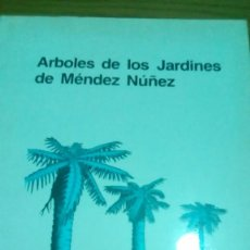 Libros de segunda mano: ÁRBOLES DE LOS JARDINES DE MÉNDEZ NÚÑEZ DE LA CORUÑA. Lote 124346031