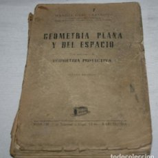 Libros de segunda mano de Ciencias: GEOMETRIA PLANA Y DEL ESPACIO, MANUEL GUIU CASANOVA, BOSCH 1948, LIBRO ANTIGUO. Lote 124395595
