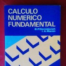 Libros de segunda mano de Ciencias: CÁLCULO NUMÉRICO FUNDAMENTAL. ISBN: 842830887X. Lote 124466315