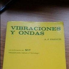 Libros de segunda mano de Ciencias: VIBRACIONES Y ONDAS. A.P. FRENCH.PUBLICACION DEL MIT. EDITORIAL REVERTE. Lote 124555615