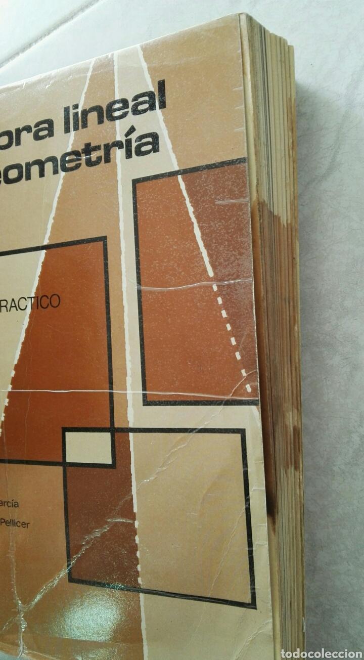 Libros de segunda mano de Ciencias: Álgebra lineal y geometría curso teórico-práctico Jose García García - Foto 3 - 124583552