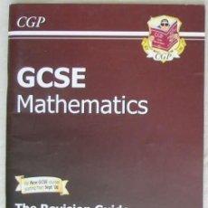 Libros de segunda mano de Ciencias: GCSE MATHEMATICS - THE REVISION GUIDE / HIGHER LEVEL - VER INDICE. Lote 124599995