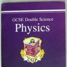 Libros de segunda mano de Ciencias: GCSE PHYSICS - THE REVISION GUIDE / HIGHER LEVEL - VER INDICE. Lote 124600795