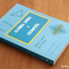 Libros de segunda mano de Ciencias: MANUEL CASTELLET E IRENE LLERENA. ÁLGEBRA LINEAL Y GEOMETRÍA. Lote 124684671