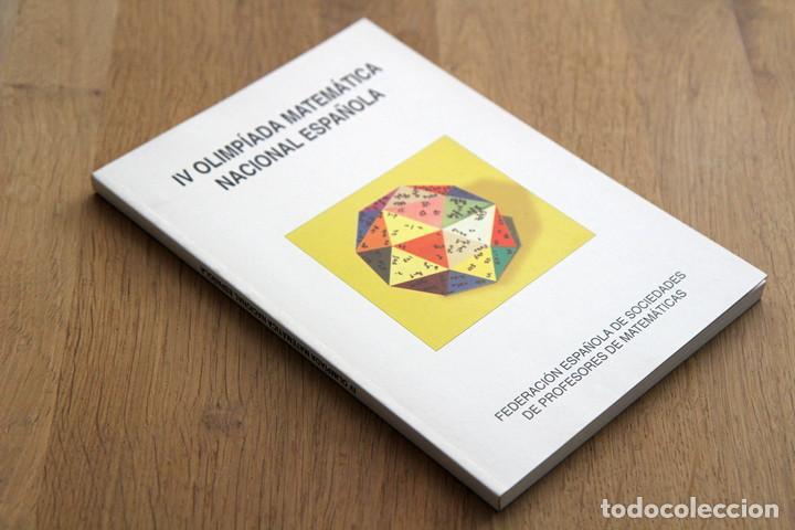 LORENZO J. BLANCO NIETO (EDITOR). IV OLIMPÍADA MATEMÁTICA NACIONAL ESPAÑOLA (Libros de Segunda Mano - Ciencias, Manuales y Oficios - Física, Química y Matemáticas)