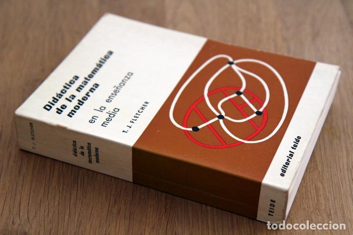 T. J. FLETCHER. DIDÁCTICA DE LA MATEMÁTICA MODERNA EN LA ENSEÑANZA MEDIA (Libros de Segunda Mano - Ciencias, Manuales y Oficios - Física, Química y Matemáticas)