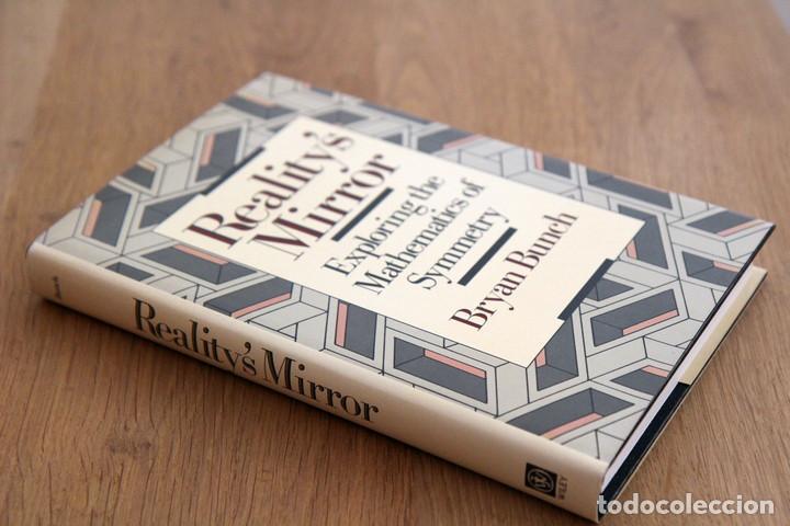 BRYAN BUNCH. REALITY'S MIRROR: EXPLORING THE MATHEMATICS OF SYMMETRY (Libros de Segunda Mano - Ciencias, Manuales y Oficios - Física, Química y Matemáticas)