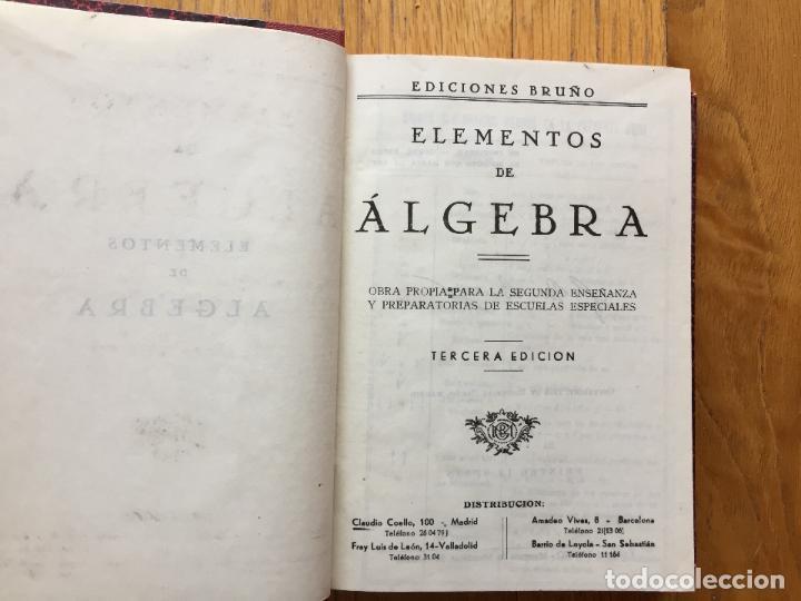 ELEMENTOS DE ALGEBRA, EDICIONES BRUÑO, 3 EDICION (Libros de Segunda Mano - Ciencias, Manuales y Oficios - Física, Química y Matemáticas)