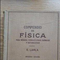 Libros de segunda mano de Ciencias: COMPENDIO DE FISICA PARA MÉDICOS, FARMACÉUTICOS. ..LAMLA. Lote 124849519