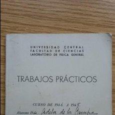 Libros de segunda mano de Ciencias: CUADERNO TRABAJOS PRÁCTICOS. UNIVERSIDAD CENTRAL.CURSO 1944-45. Lote 124850203