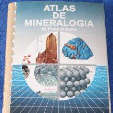 Libros de segunda mano: ATLAS DE MINIERALOGÍA - M.FONT - ALTABA - EDICIONES JOVER (1988). Lote 125014599