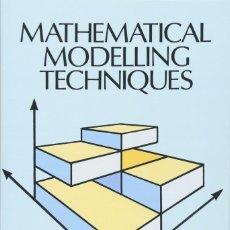 Libros de segunda mano de Ciencias: MATHEMATICAL MODELLING TECHNIQUES - RUTHERFORD ARIS EN INGLES. Lote 125070799