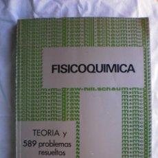 Libros de segunda mano de Ciencias: FISICOQUIMICA. TEORIA Y 589 PROBLEMAS RESUELTOS. Lote 125129211