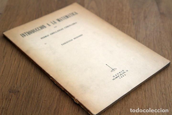 PEDRO ABELLANAS CEBOLLERO. INTRODUCCIÓN A LA MATEMÁTICA (Libros de Segunda Mano - Ciencias, Manuales y Oficios - Física, Química y Matemáticas)