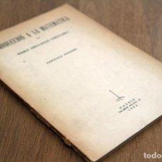 Libros de segunda mano de Ciencias: PEDRO ABELLANAS CEBOLLERO. INTRODUCCIÓN A LA MATEMÁTICA. Lote 125136075