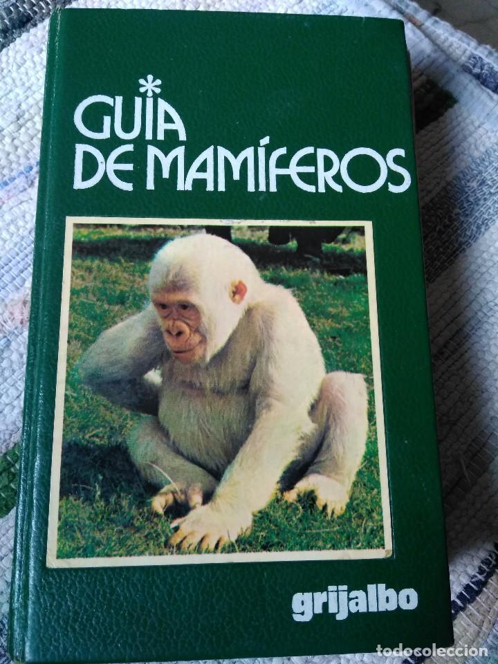 GUÍA DE MAMÍFEROS. GRIJALBO (Libros de Segunda Mano - Ciencias, Manuales y Oficios - Biología y Botánica)