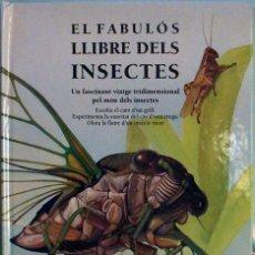 Libros de segunda mano: LIBRO, EL FABULÓS LLIBRE DELS INSECTES. 3D. Lote 125328935