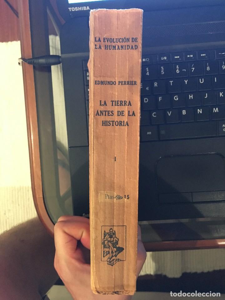 Libros de segunda mano: PERRIER, EDMUNDO. LA TIERRA ANTES DE LA HISTORIA LOS ORÍGENES DE LA VIDA Y... ED.CERVANTES 1939 - Foto 3 - 125449563