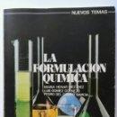 Libros de segunda mano de Ciencias: LA FORMULACIÓN QUÍMICA EDICIONES DIDASCALIA. Lote 125463530