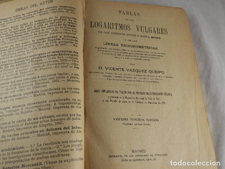 Libros de segunda mano de Ciencias: LIBRO TABLAS DE LOGARITMOS POR VICENTE VAZQUEZ QUEIPO - Foto 3 - 125815031