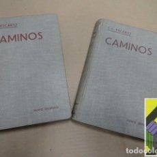Libros de segunda mano de Ciencias: ESCARIO, JOSÉ LUIS: CAMINOS (2 VOLS). Lote 125897059